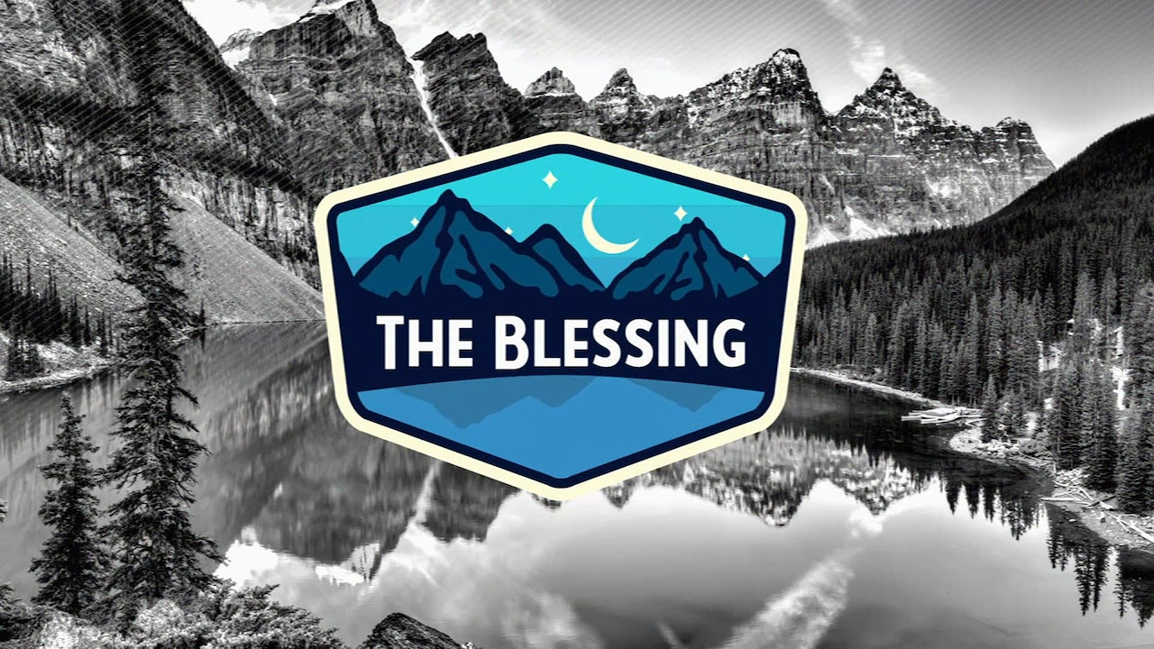 Watch The Blessing