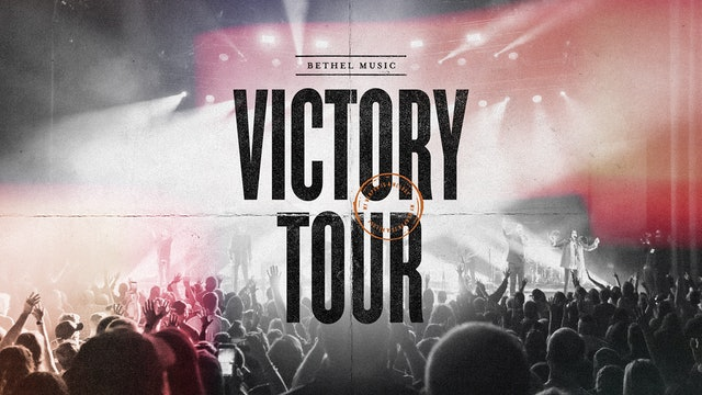 Bethel Music - Victory Tour