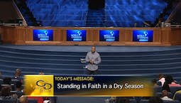 Video Image Thumbnail: Standing in Faith in a Dry Season