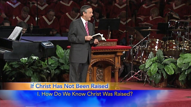 The Incomparable Christ: If Christ Has Not Been Raised Part 1