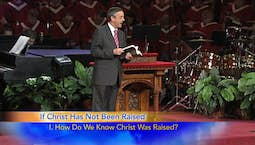 Video Image Thumbnail:The Incomparable Christ: If Christ Has Not Been Raised Part 1
