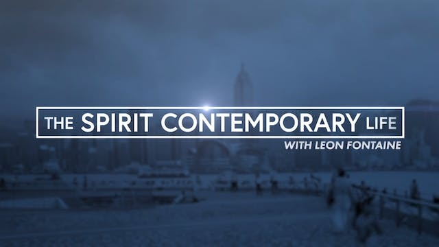 The Spirit Contemporary Life