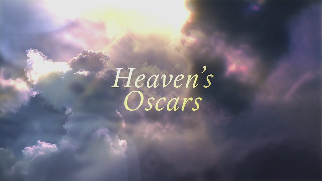 Watch Heaven's Oscars