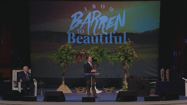 From Barren to Beautiful