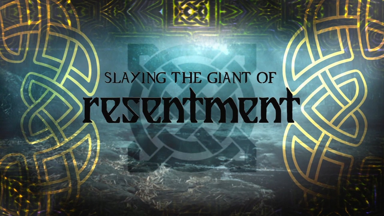 Watch Slaying the Giant of Resentment
