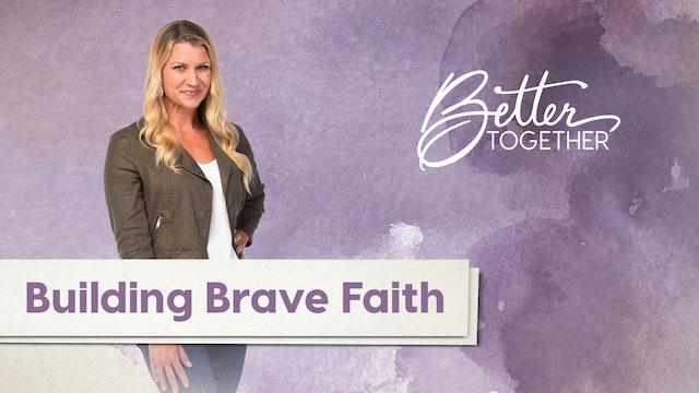 Better Together LIVE - Episode 320