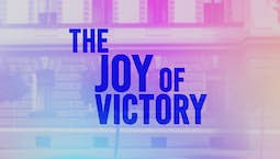 Video Image Thumbnail:The Joy Of Victory