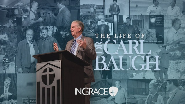 The Life of Dr. Carl Baugh