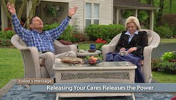 Video Image Thumbnail:Releasing Your Cares Releases the Power