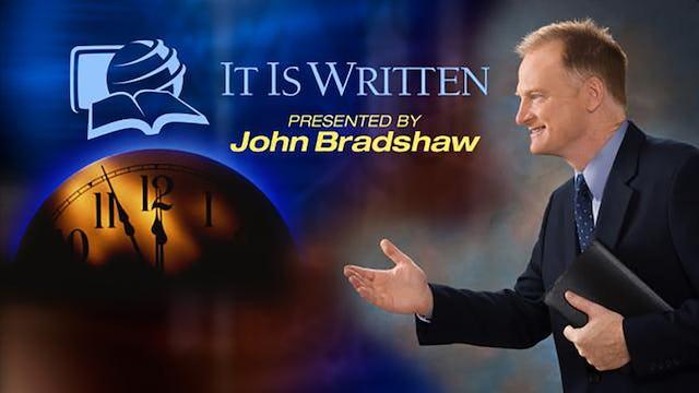 It Is Written with John Bradshaw