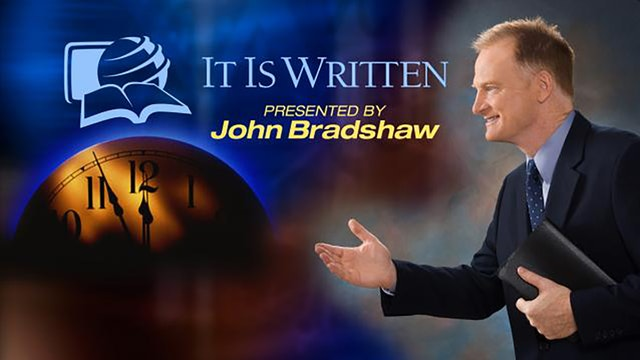 It Is Written with John Bradshaw