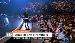 Video Image Thumbnail:Setup in the Stronghold Part 2