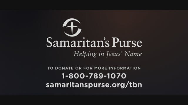 Samaritan's Purse - Helping in Jesus'...