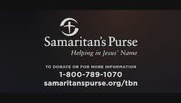Video Image Thumbnail:Samaritan's Purse - Helping in Jesus' Name