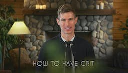 Video Image Thumbnail:How To Have Grit