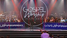 Video Image Thumbnail:Praise | Gospel Worship Experience | 11/05/18