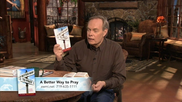 A Better Way to Pray | July 01, 2019