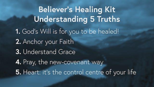 Believer's Healing Kit Part 3