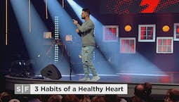 Video Image Thumbnail:3 Habits Of A Healthy Heart Part 1