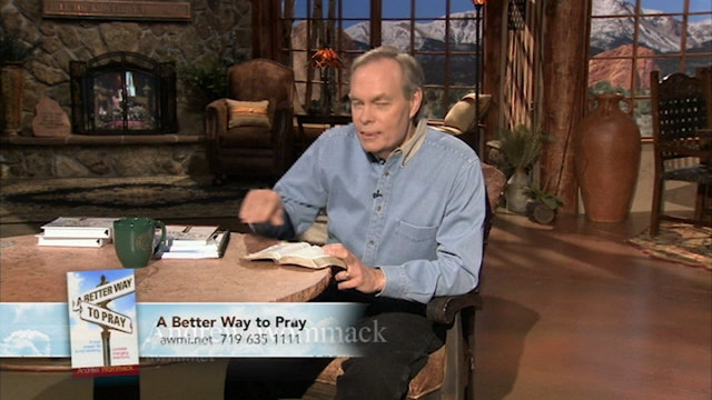 A Better Way to Pray | July 17, 2019
