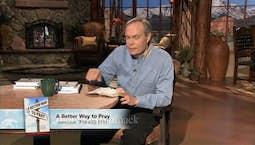 Video Image Thumbnail:A Better Way to Pray | July 17, 2019