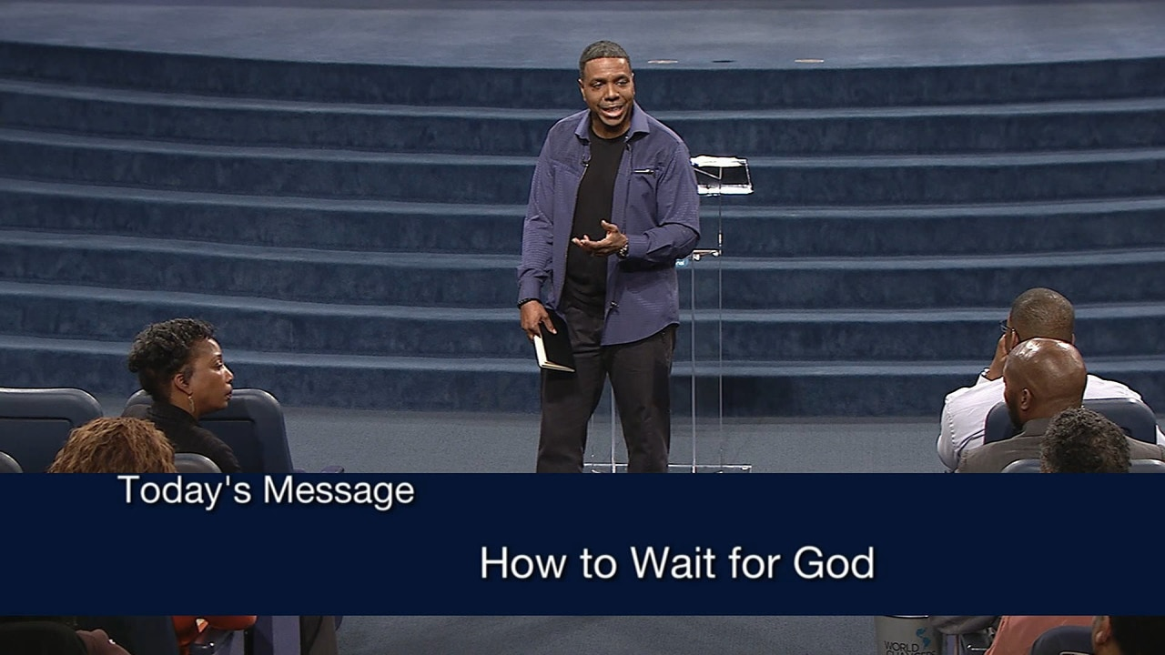 Watch How to Wait for God