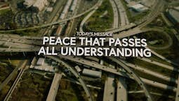 Video Image Thumbnail:Peace That Passes All Understanding