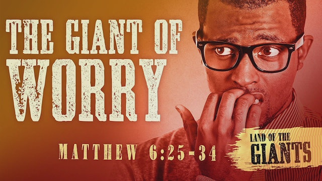 The Giant of Worry