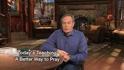 Video Image Thumbnail:A Better Way to Pray