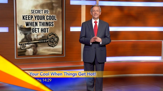 The Solomon Secrets: Keep Your Cool When Things Get Hot