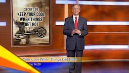 Video Image Thumbnail:The Solomon Secrets: Keep Your Cool When Things Get Hot