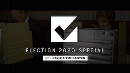 Video Image Thumbnail:Elections Special with David Barton