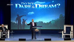 Video Image Thumbnail:Do We Dare to Dream?: The Mindset of a Dreamer Part 1