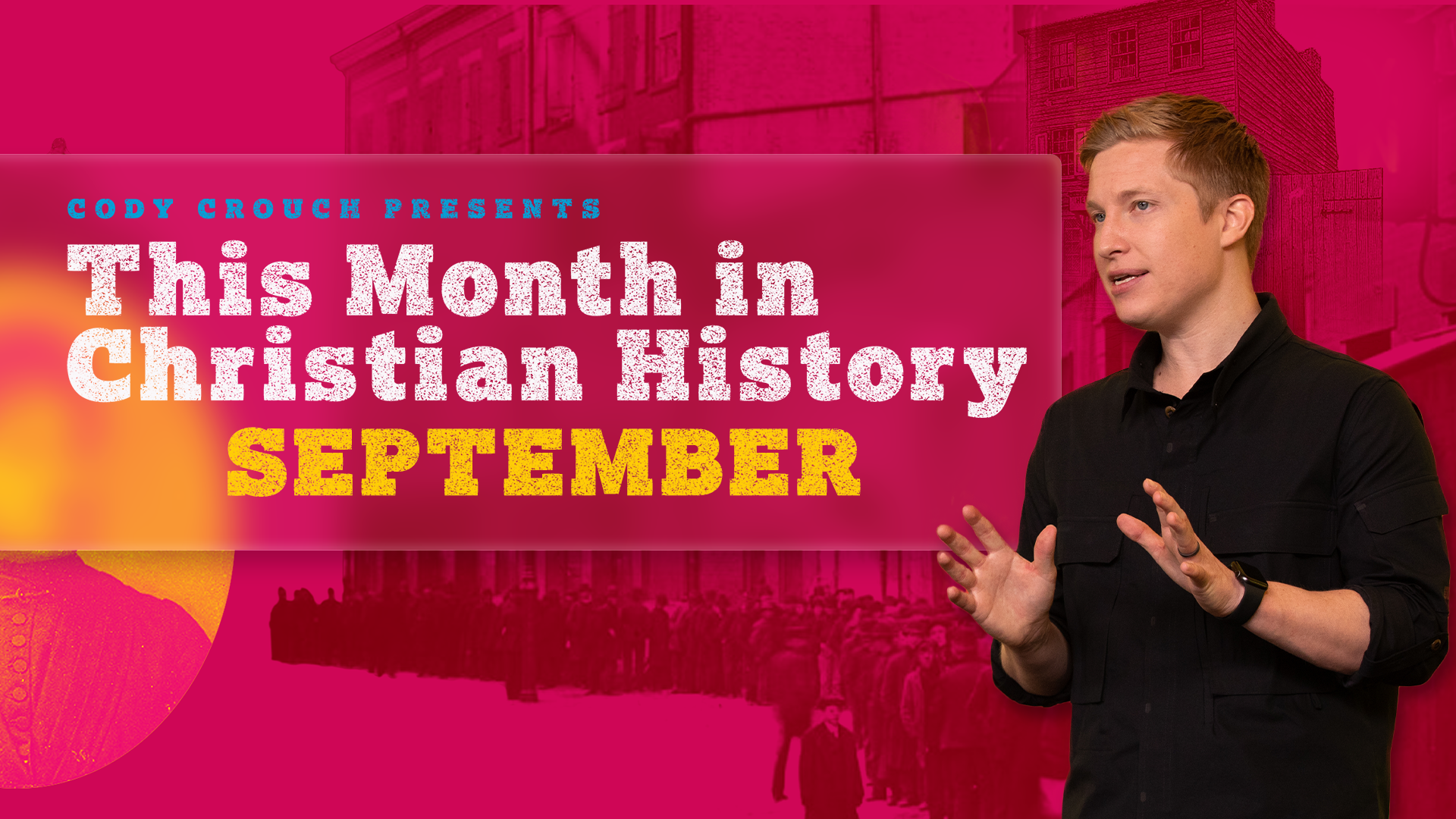 This Month In Christian History: September