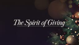 Video Image Thumbnail:The Spirit of Giving