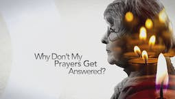 Video Image Thumbnail:Why Don't My Prayers Get Answered?