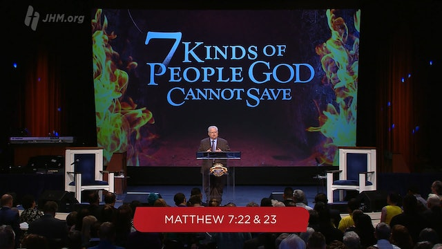 Seven Kinds of People God Cannot Save