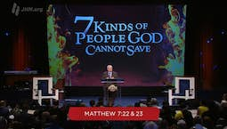 Video Image Thumbnail: Seven Kinds of People God Cannot Save