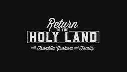 Video Image Thumbnail:Return to the Holy Land
