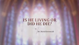Video Image Thumbnail:Is He Living or Did He Die?