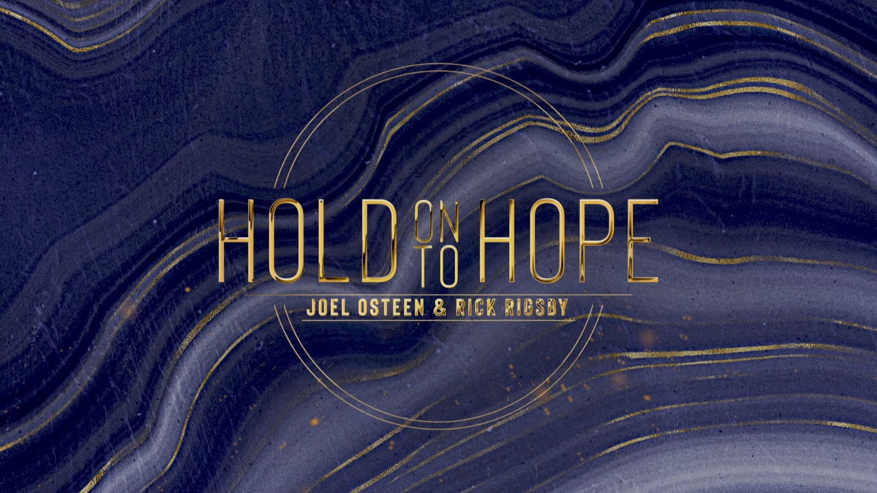 Watch Hold On To Hope