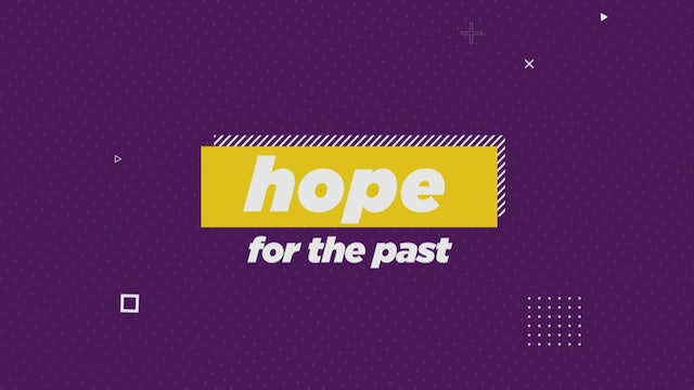 Hope For The Past