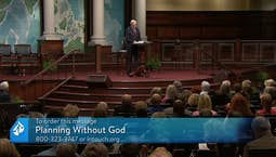 Video Image Thumbnail:Planning Without God and The Valley Experiences In Our Life
