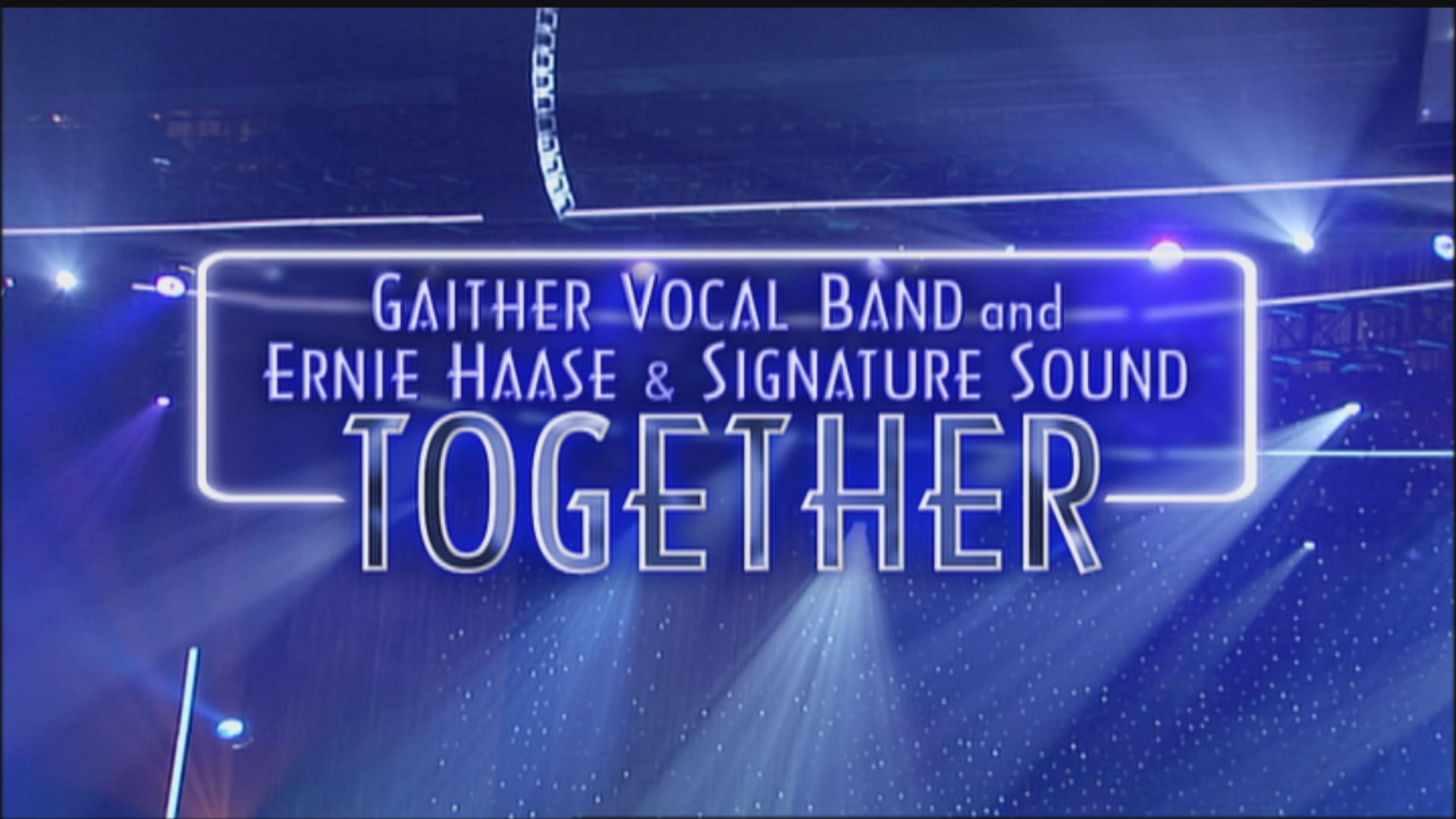 Gaither Vocal Band And Ernie Haase And Signature Sound - Together