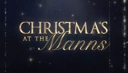 Video Image Thumbnail:Christmas at the Manns