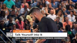Video Image Thumbnail: Talk Yourself Into It Part 2