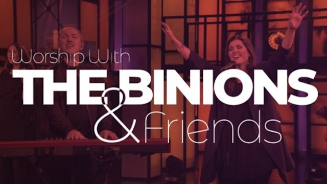 Worship With The Binions & Friends