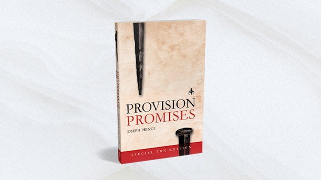 Joseph Prince: Provision Promises