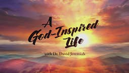Video Image Thumbnail:A God-Inspired Life