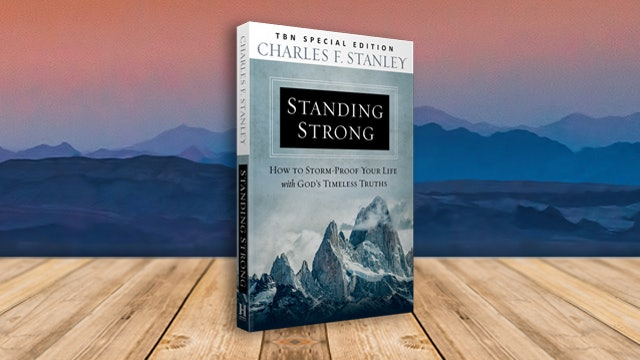 Charles Stanley: Standing Strong